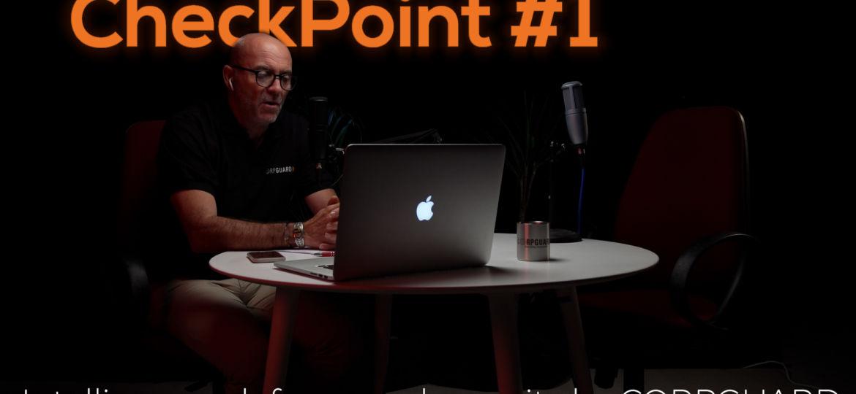 David HORNUS fondateur de CORPGUARD lance le podcast CheckPoint - Episode 1